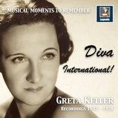 Musical Moments to Remember: Greta Keller – Diva International! (2017 Remaster) by Greta Keller