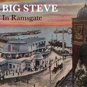 In Ramsgate by Big Steve