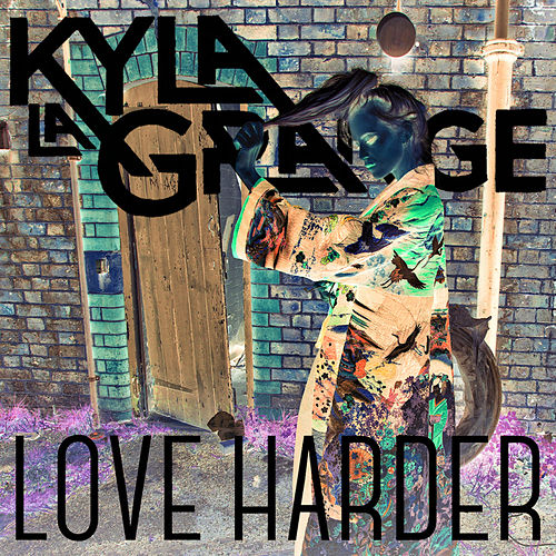 Play & Download Love Harder (Kasperg Remix) by Kyla La Grange | Napster