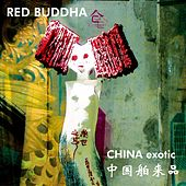 China Exotic by Red Buddha