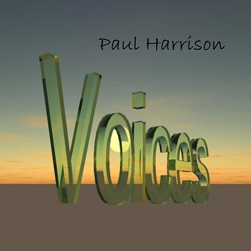 Voices by Paul Harrison