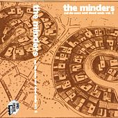 Cul-De-Sac's and Dead Ends, Vol. 2 by Minders
