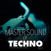 Master Sound of Techno, Vol. 4 by Various Artists