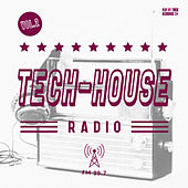 Tech House Radio, Vol. 2 by Various Artists