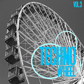 Techno Wheel, Vol. 3 by Various Artists