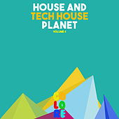 House and Tech House Planet, Vol. 4 by Various Artists