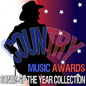 Play & Download Country Music Awards Songs of the Year Collection by Various Artists | Napster