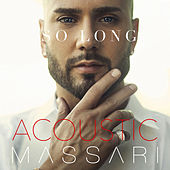 So Long (Acoustic) by Massari