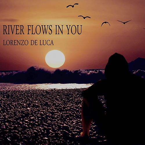 River Flows in You (Chillout Version) de Lorenzo de Luca