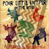Play & Download Poor Little Knitter On The Road... by Various Artists | Napster