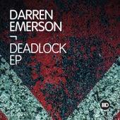 Deadlock EP by Darren Emerson