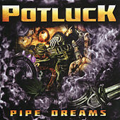 Play & Download Pipe Dreams by Potluck | Napster
