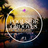 Poolside Grooves #3 by Various Artists