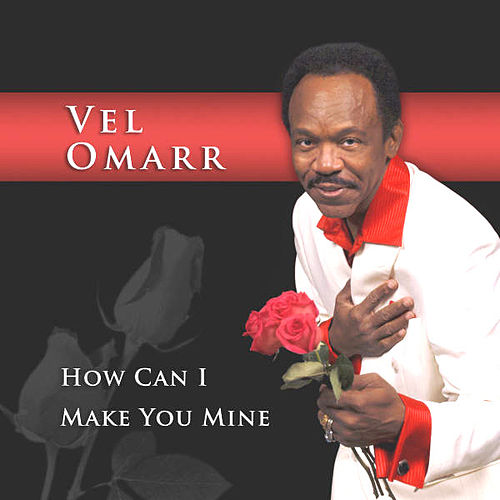 Play & Download How Can I Make You Mine by Vel Omarr | Napster