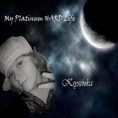 My Platinum Hard Life by Ksysenka