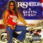 A Ghetto Dream von Rasheeda