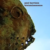 Play & Download Bioluminescence by Paul Harrison | Napster