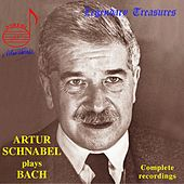 Artur Schnabel Plays Bach by Artur Schnabel