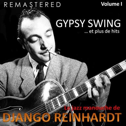 Le jazz manouche de Django Reinhardt, Vol. 1 - Gypsy Swing... et plus de hits (Remastered) by Django Reinhardt