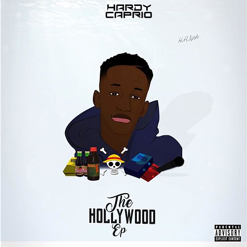 The Hollywood EP by Hardy Caprio
