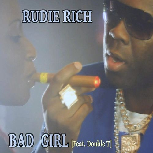 Play & Download Bad Girl by Rudie Rich | Napster