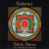 Play & Download Silent Dance - The Definitive Edition by Solstice | Napster