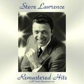 Remastered Hits (All Tracks Remastered) von Steve Lawrence