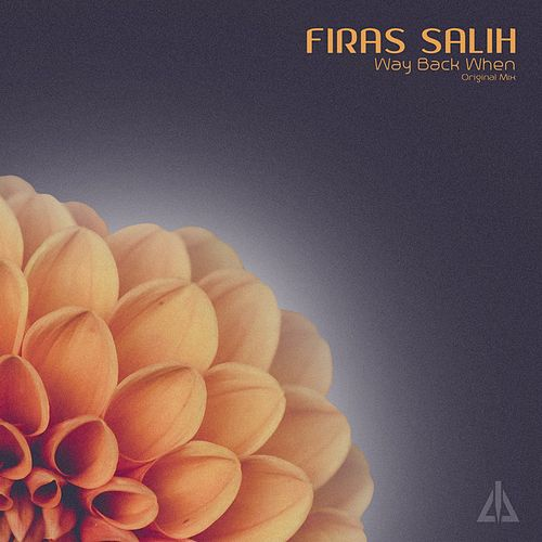 Way Back When by Firas Salih