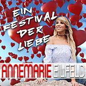 Ein Festival der Liebe von Annemarie Eilfeld