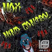 Mind Control by MOX