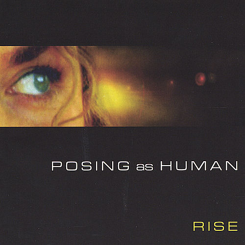 Play & Download Posing As Human by R.I.S.E. (Rising Appalachia) | Napster