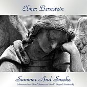 Summer and Smoke (Remastered 2017 from
