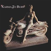 Play & Download Karma To Burn by Karma to Burn | Napster