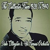 Duke Ellington the Collector from 1928 to 1940 by Duke Ellington