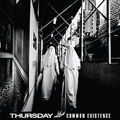 Play & Download Common Existence by Thursday | Napster