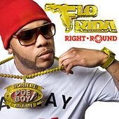 Right Round by Flo Rida