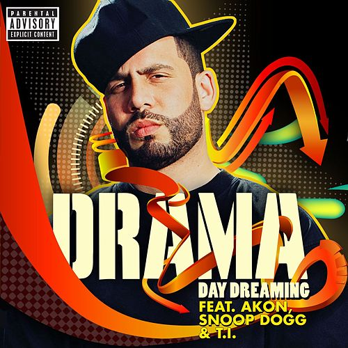 Play & Download Day Dreaming by DJ Drama | Napster