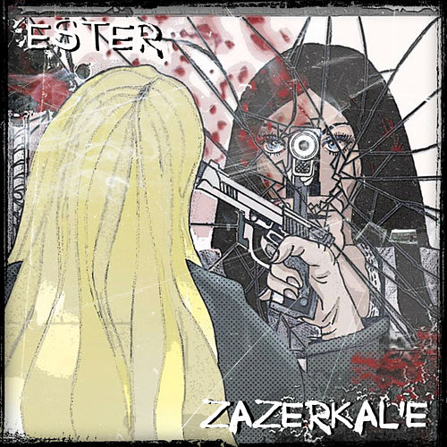 Zazerkal'e di Ester