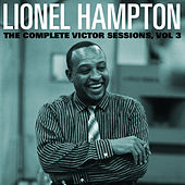 The Complete Victor Lionel Hampton Sessions, Vol. 3 by Lionel Hampton