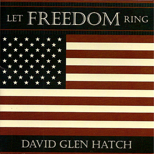 Play & Download Let Freedom Ring by Various Artists | Napster