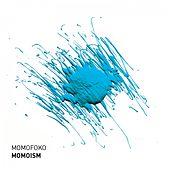 Play & Download Momoism by Momofoko | Napster