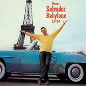 Play & Download Babylone 21-29 + Succès (Bonus Track Version) by Henri Salvador | Napster