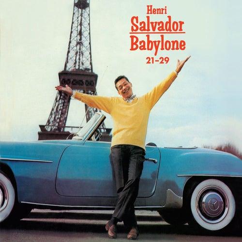 Babylone 21-29 + Succès (Bonus Track Version) by Henri Salvador