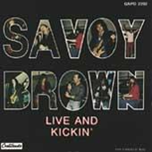 Play & Download Live & Kickin' by Savoy Brown | Napster