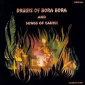 Play & Download Drums Of Bora Bora and Songs of Tahiti by Various Artists | Napster