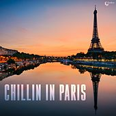 Chillin in Paris by Various Artists