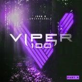Unshakeable (Viper 100, Pt. 4) by John B