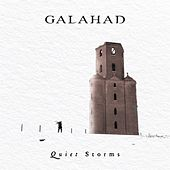 Quiet Storms by Galahad