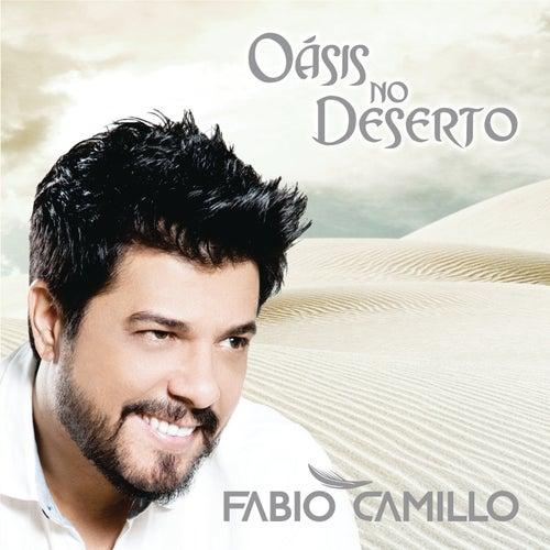 Oásis no Deserto de Fabio Camillo