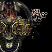 Play & Download Global Vibes by Von Mondo | Napster
